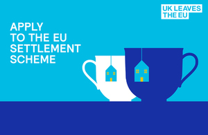 Home Office launches £1 million advertising campaign for EU Settlement Scheme