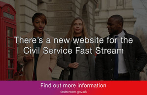 Civil Service Fast Stream opens to recruit the brightest and best UK graduates